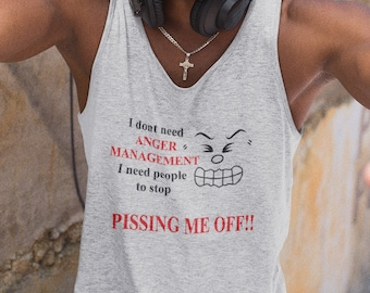 I Dont Need Anger Unisex Tank Top