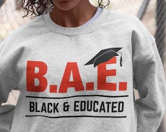 Black and Educated  Sweatshirt