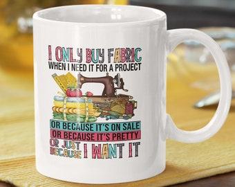 I only buy Fabric White glossy coffee mug