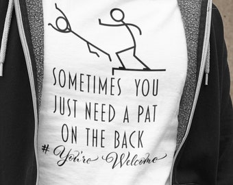 Sometimes you just need a pat on the back Short-Sleeve Unisex T-Shirt