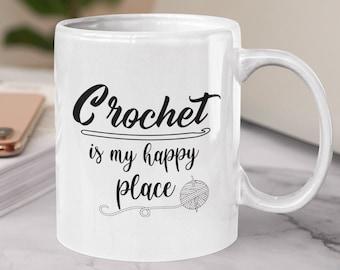 Crochet is my Happy Place White glossy coffee mug
