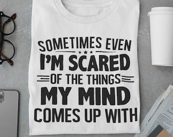Sometimes even Im scared  Short-Sleeve Unisex T-Shirt