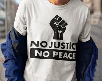 No Justice No Peace Unisex T Shirt Black Lives Matter