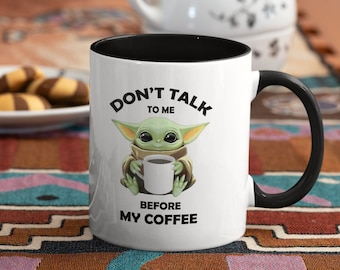 Dont Talk To Me  Accent Coffee Mug
