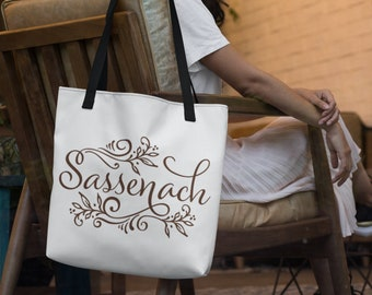 Sassenach Tote Bags Outlander Inspired  Available in Three Sizes