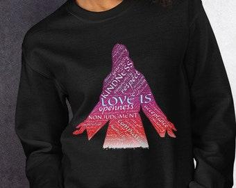 Love Is Unisex Sweatshirt