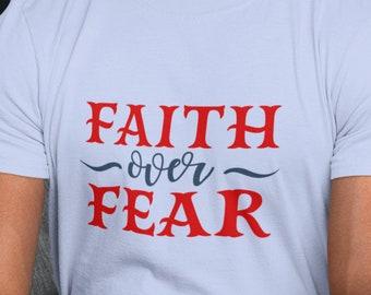 Faith Over Fear Short Sleeve Unisex T Shirt