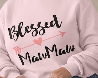 Blessed Maw Maw  Sweatshirt