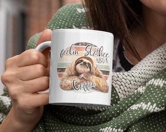 Feelin Slothee White Glossy Coffee Mug