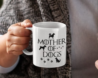 Mother of Dogs White glossy coffee mug