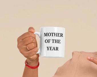 Mother of the year Ceramic Mug