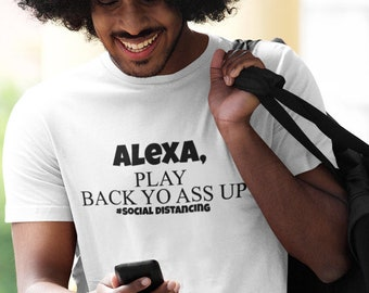 Alexa Play Back yo Short-Sleeve Unisex T-Shirt