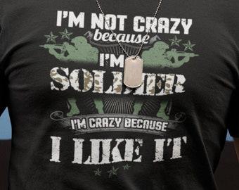 Crew Neck I'M Not Crazy T Shirt