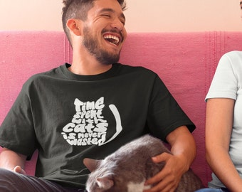 Time Spent with Cats  Unisex T-Shirt
