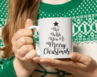We Wish you A Merry Christmas Coffee Hot Chocolate Mug