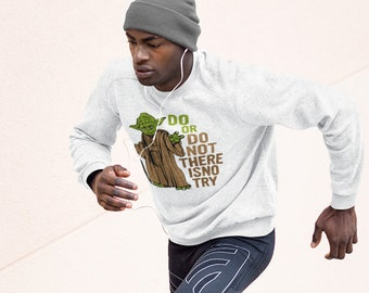 Do or Do not Unisex Crewneck Pullover Sweatshirt