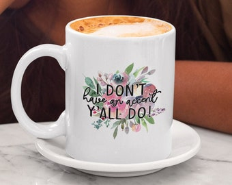 I dont have an Accent White glossy Coffee mug