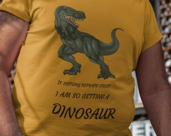 Crew Neck If History Repeats Itself Unisex T Shirt