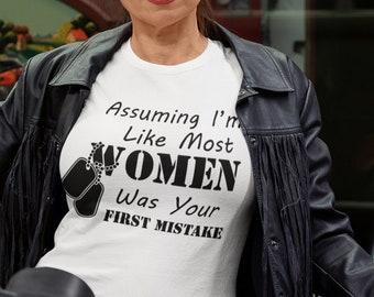 Assuming I am Like most Women Unisex T Shirt
