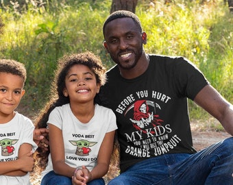 Before you Hurt My kids Short-Sleeve Unisex T-Shirt