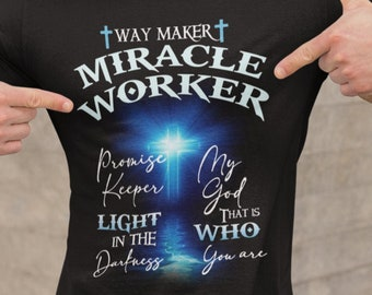 Way Maker Miracle Worker Short-Sleeve Unisex T-Shirt