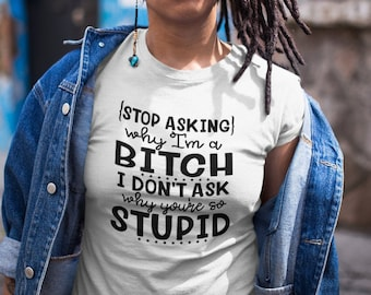 Stop Asking Why Im a Unisex Short Sleeve T-Shirt