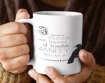 I Became Insane Ceramic Mug
