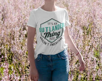 Its an Outlander Thing Short-Sleeve Unisex T-Shirt