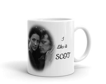 I Like it Scot Outlander Inspired Mug