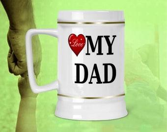 Love My DAD Beer Stein