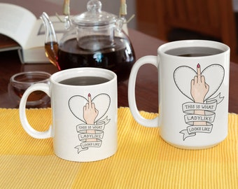 This is What ladylike Looks like Coffee Mug
