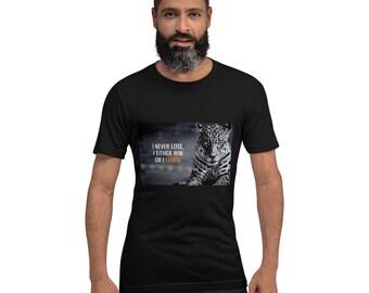 I never Lose Short-Sleeve Unisex T-Shirt