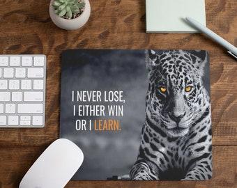 I Never Lose Mousepads