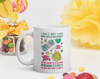 I only buy Yarn White Glossy Coffee Mug