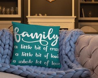 Family a little bit Crazy Basic Pillow