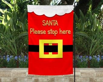 Santa please stop here Yard Flags