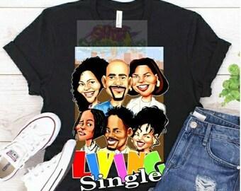 Living Single Shirt, Living Single Shirt, Tv Sitcom Tshirt,  Old TV sitcom Shirt, Caricature Tshirt, Graphics Tee, Graphics Shirt