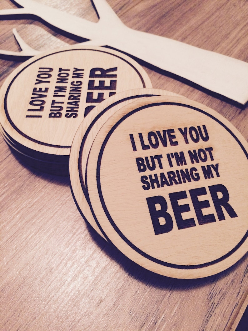 Set of Laser Engraved Wooden Coasters  I Love You But I'm image 0