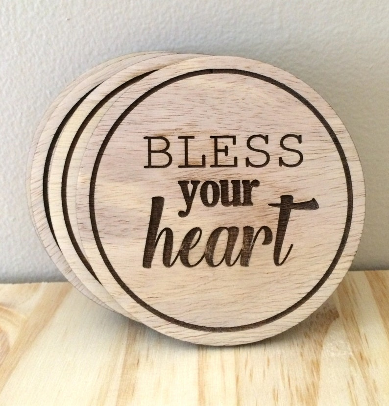Set of Laser Engraved Wooden Coasters  Bless Your Heart image 0