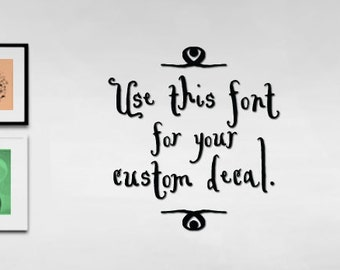 wall decal, removable wall decal, vinyl wall decor, custom decal quote, custom wall sticker, vinyl lettering, customizable decal, wall words
