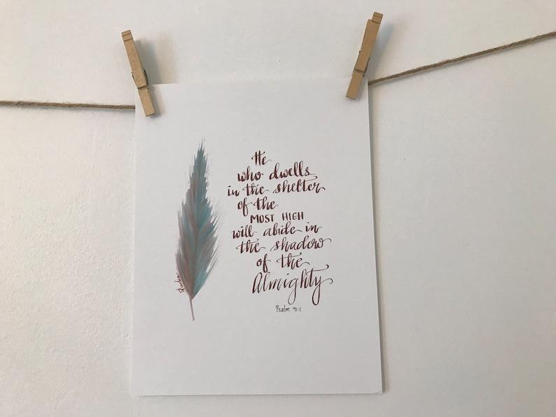 Inspirational Wall Art College Scroll Print 8.5x11 Hand Drawn Scripture Art Print Hand Lettered Print Psalm 91:1 Feather Design