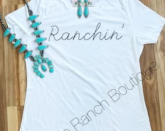 Ranchin' tee