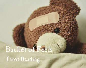Bucket of Feels Tarot Reading | A Reading for Empaths