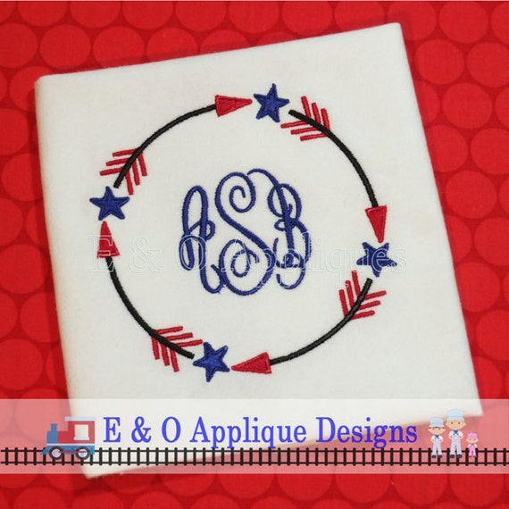 Arrow Stars Monogram Frame Embroidery Design 4th of July | Etsy
