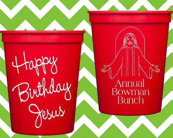 Happy Birthday Jesus Christmas personalized plastic cups, personalized stadium cups, Holiday party cups,  Merry Christmas party favor