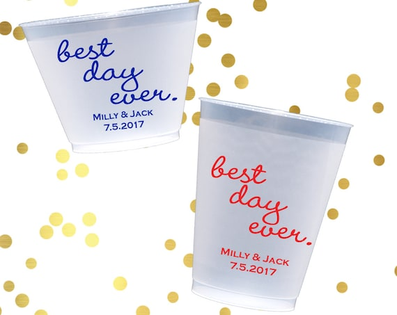 Best day ever wedding cups, Personalized plastic cups, shatterproof reception cups, wedding favors, reception cups, cocktail hour decor
