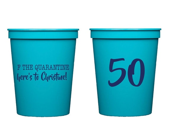 Quarantine birthday cups, Social distancing birthday, Virtual birthday, Virtual cheers, 50th birthday cups, Personalized birthday cups
