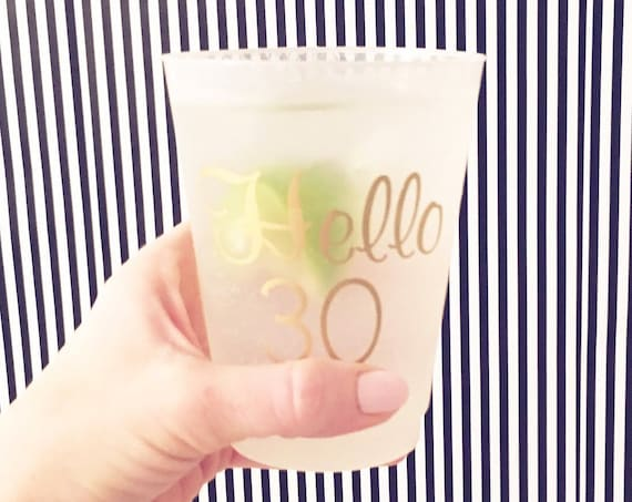 30th birthday personalized plastic cups, shatterproof cup, frosted party cup, birthday party favor, adult birthday party favor