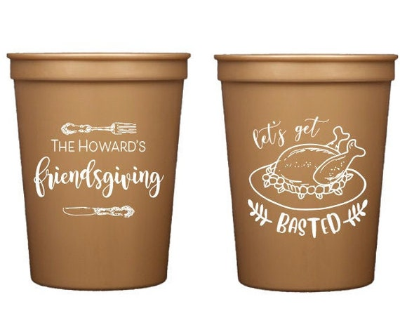 Friendsgiving cups, Thanksgiving cups, Lets get basted, Turkey time cups, Personalized thanksgiving cups, Personalized friends giving cups