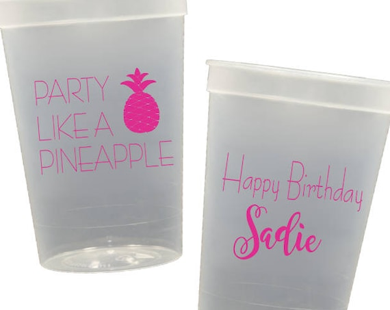 Party like a pineapple cups, personalized plastic cup, birthday party cups, birthday party favor, birthday weekend trip, girls trip cups